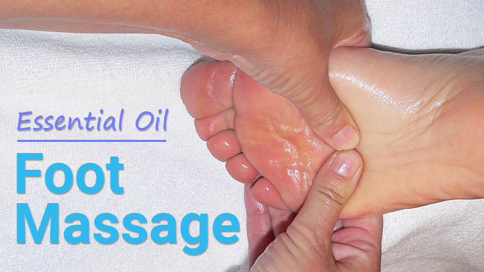 Benefits of Foot Massage With Essential Oils