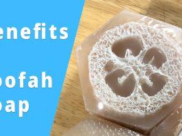 loofah soap benefits