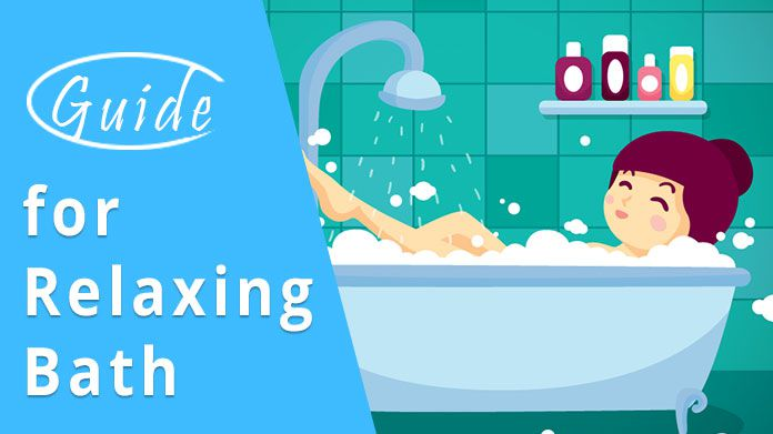 How to have a relaxing bath